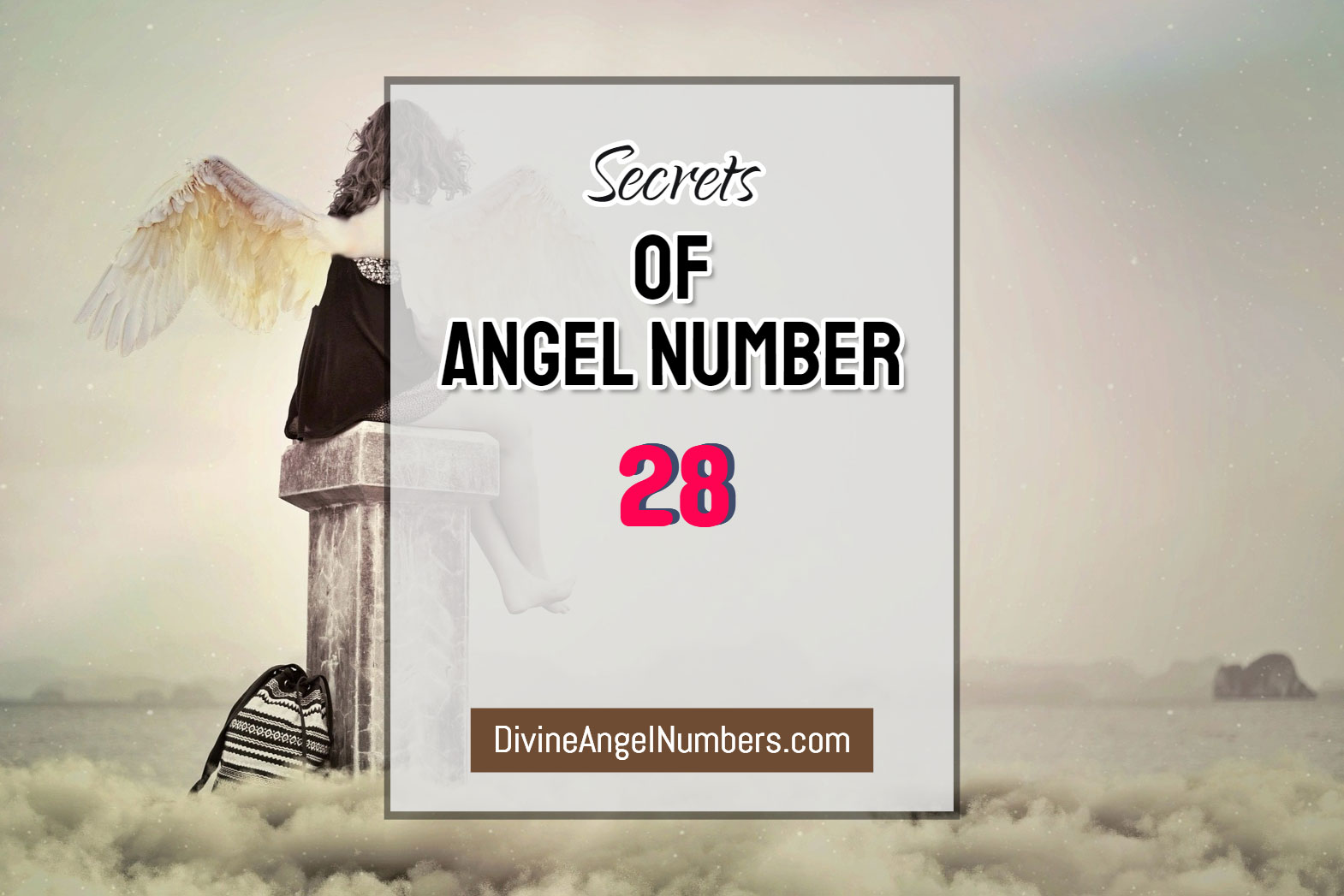 Reasons Why You Are Seeing Angel Number 28 - Meaning Of 28