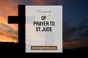 Prayer To St. Jude - For Hope In Desperate Times