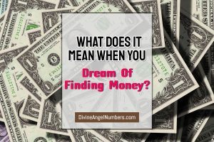 Dream Of Finding Money?