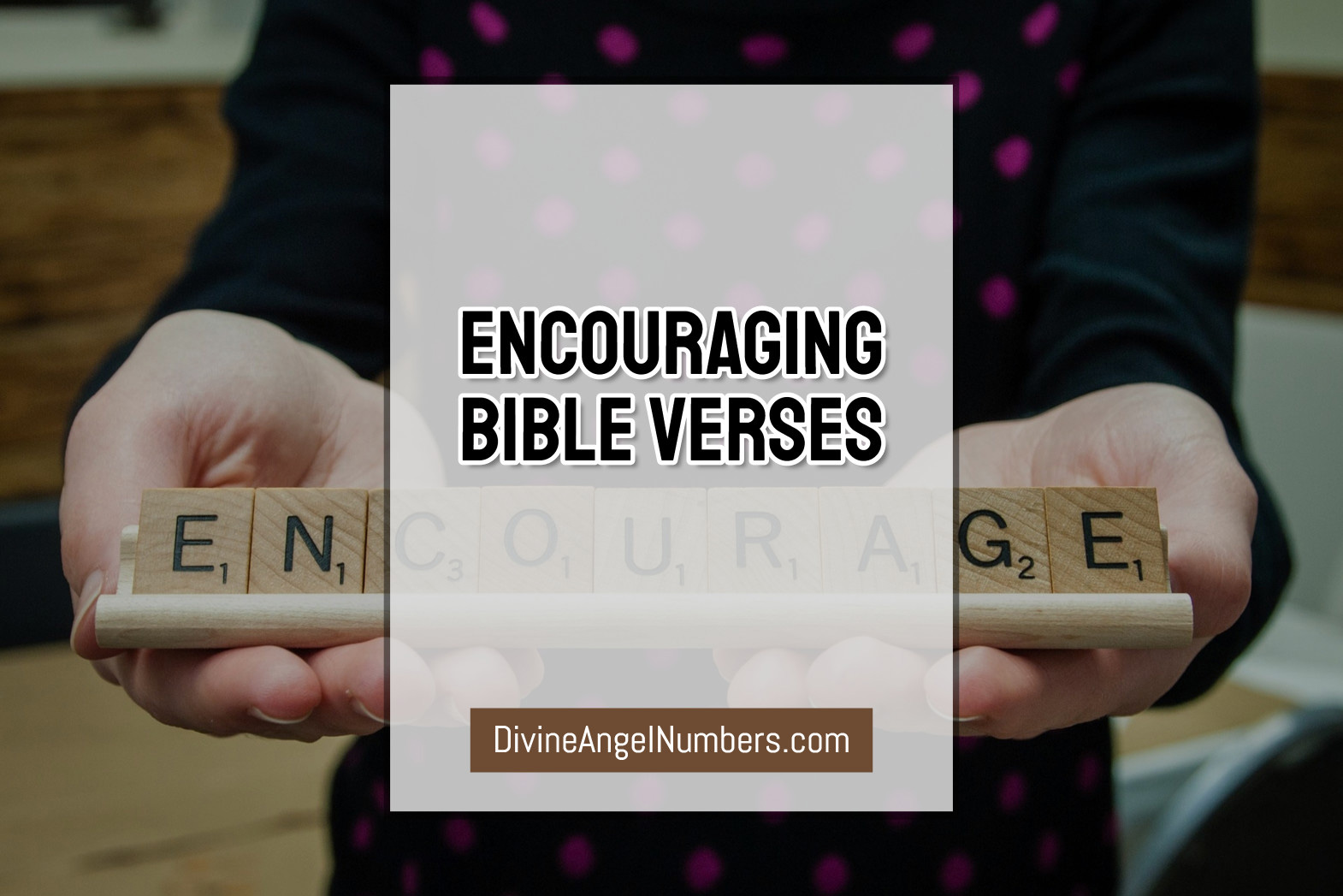 Encouraging Bible Verses And Inspirational Scriptures
