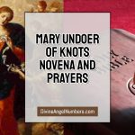 Mary Undoer of Knots Novena And Prayers