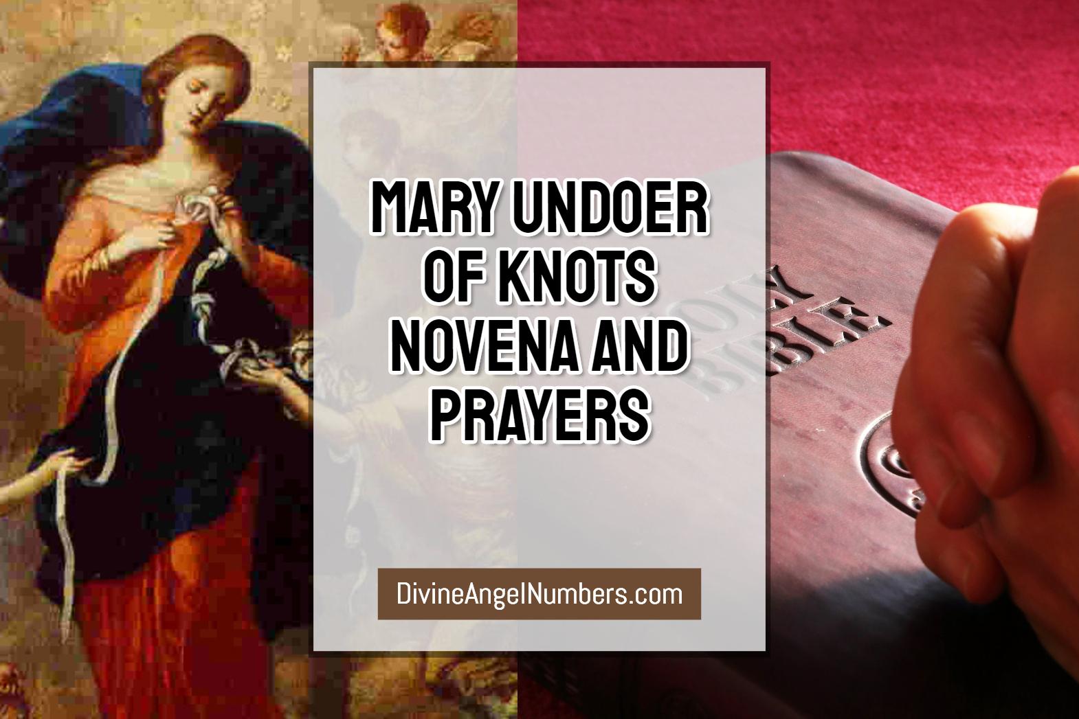 Mary Undoer of Knots Novena And Prayers