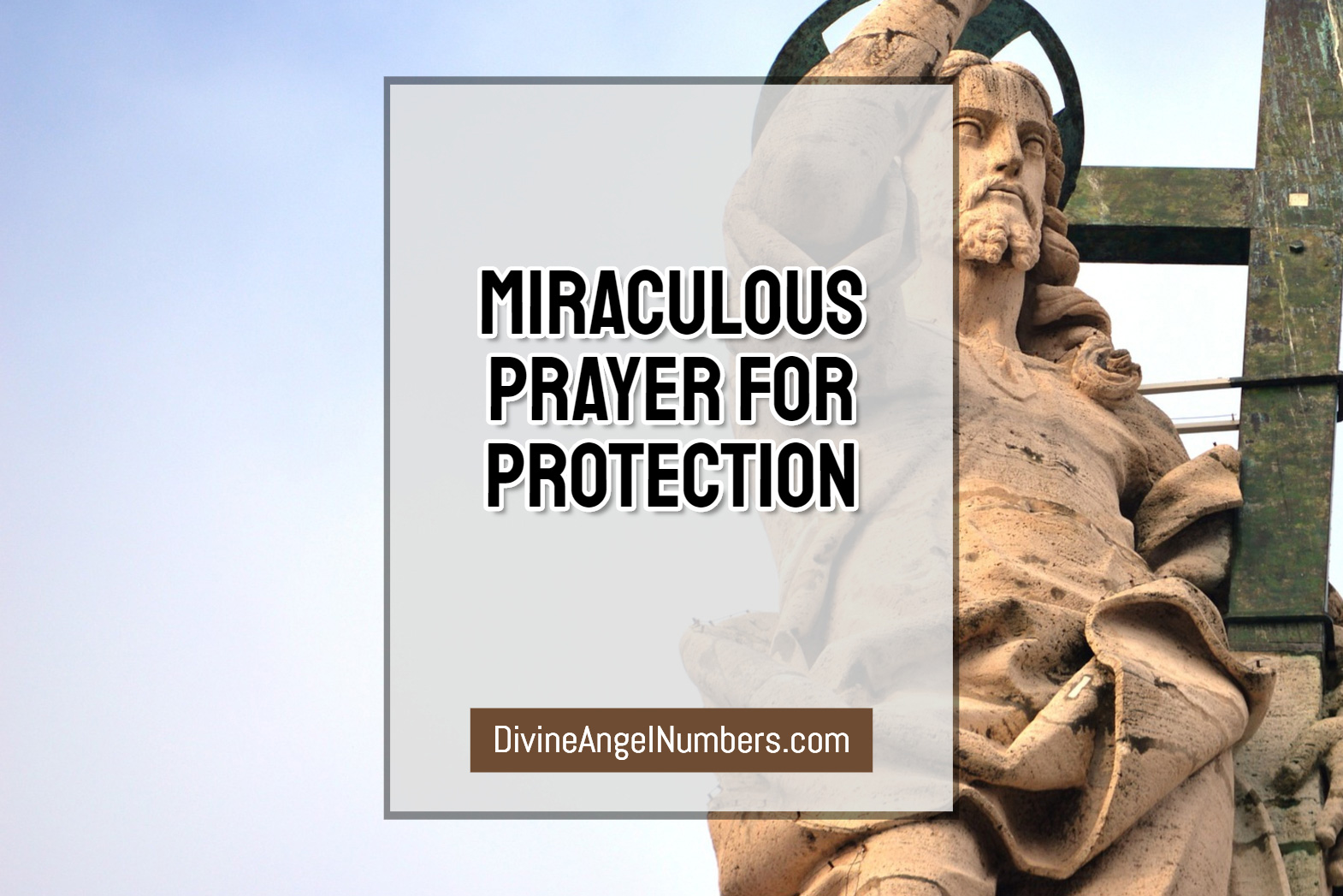 Miraculous Prayer For Protection and Safety