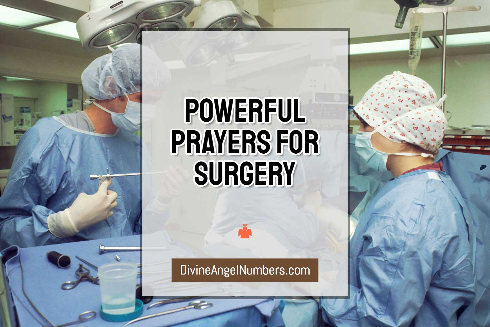 Powerful Prayers For Surgery