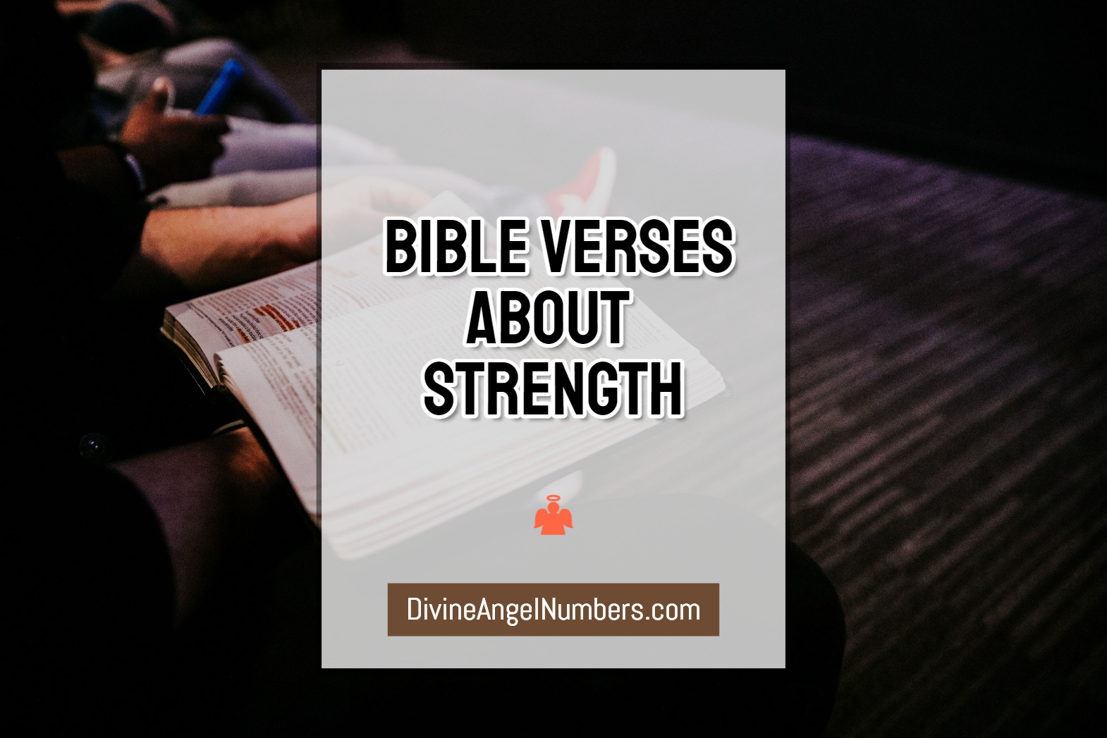 Inspiring Bible Verses About Strength