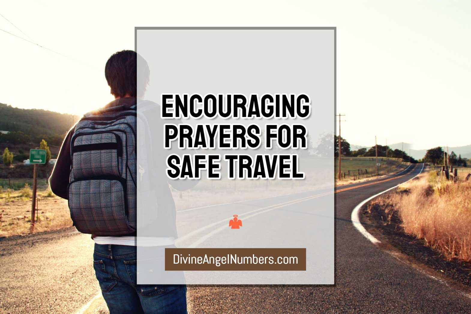 Encouraging Prayers For Safe Travel & Protection