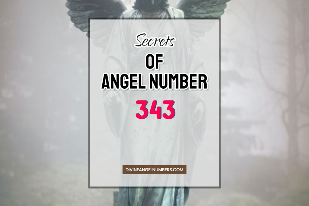 12 Reasons Why You Are Seeing Angel Number 343