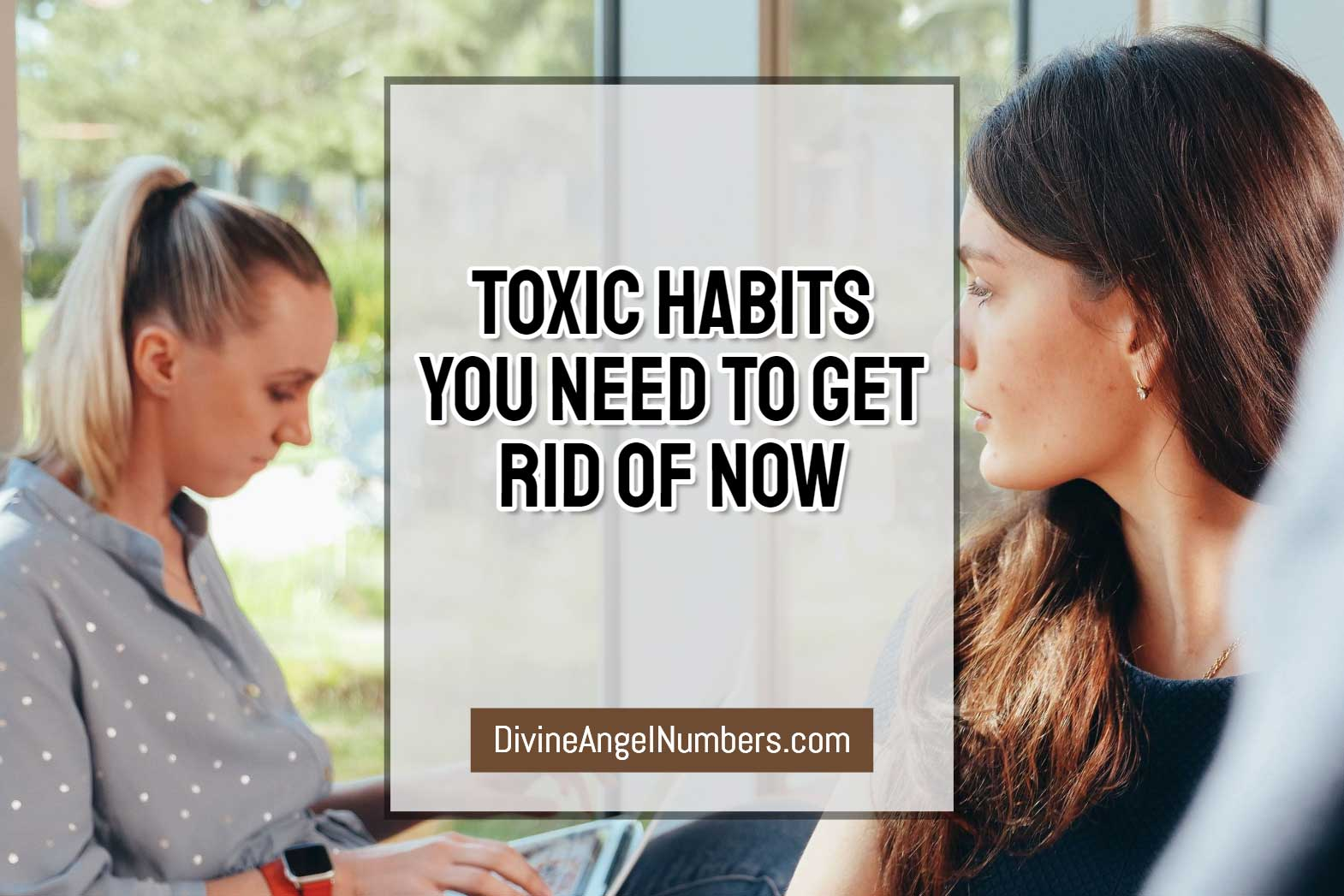 Toxic Habits You Need To Let Go