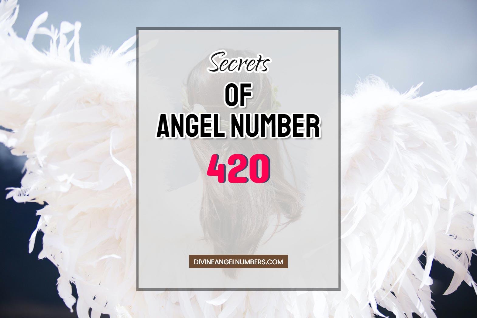 420 Angel Number: Meaning & Symbolism
