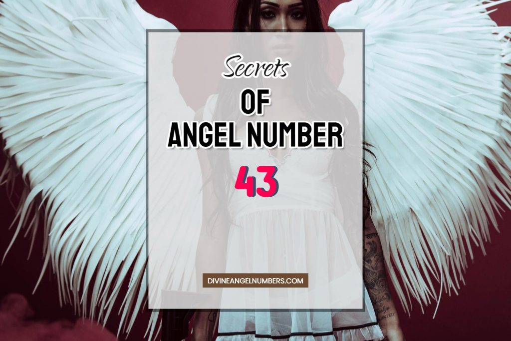 43 Angel Number: Meaning & Symbolism