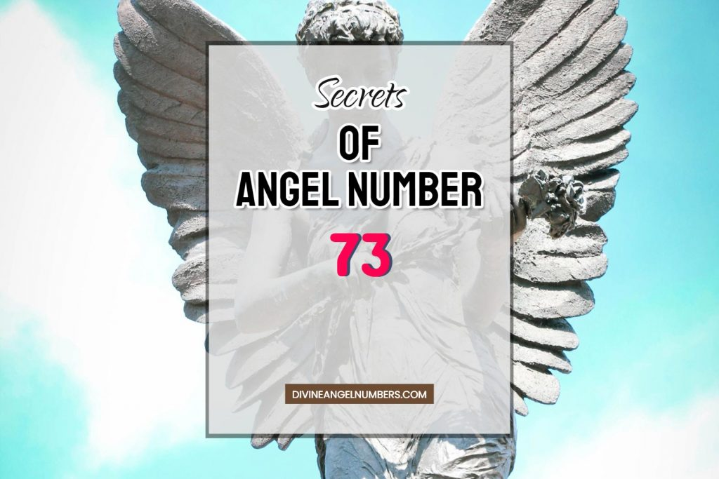 73 Angel Number: Meaning & Symbolism