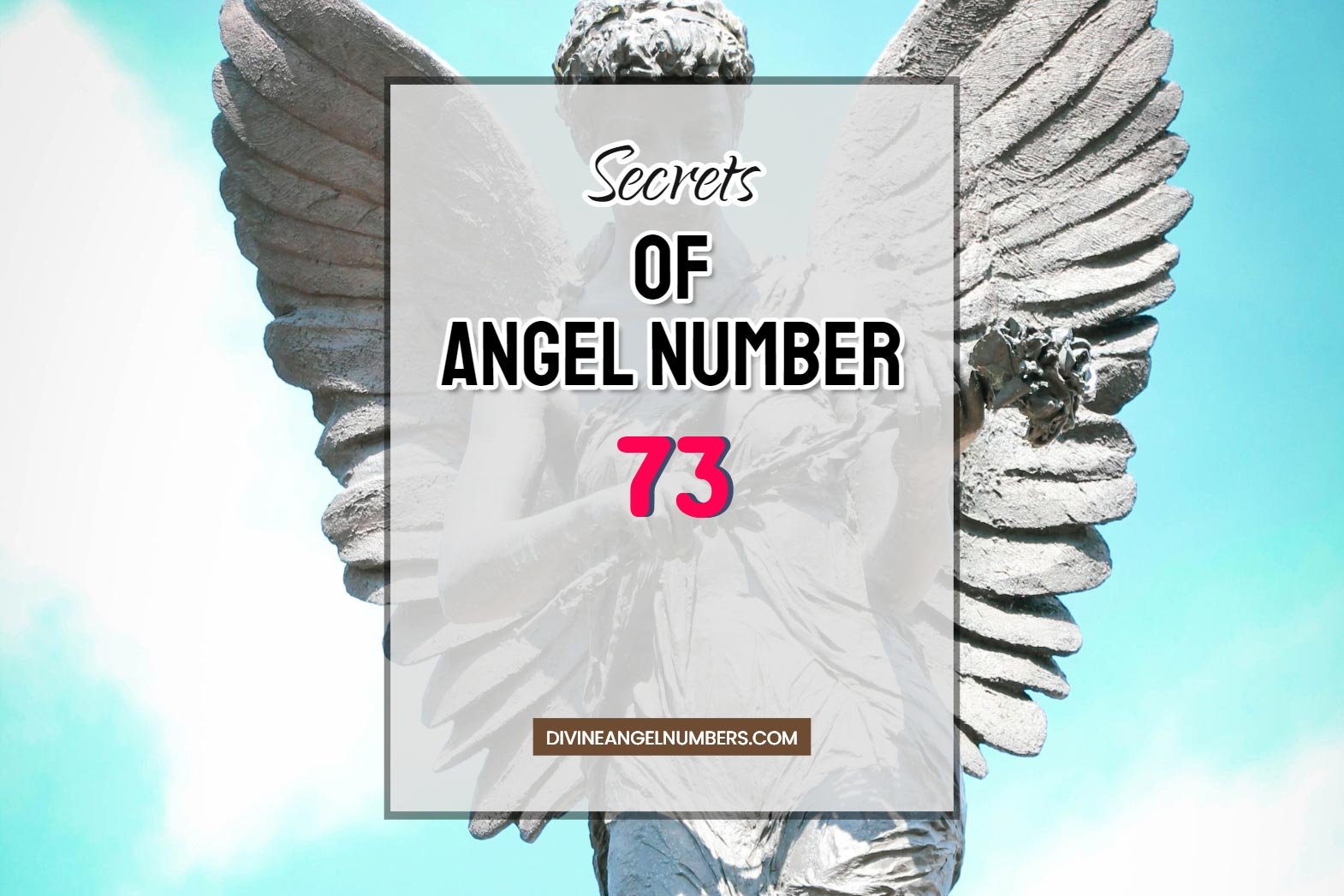 73 Angel Number: Meaning & Symbolism