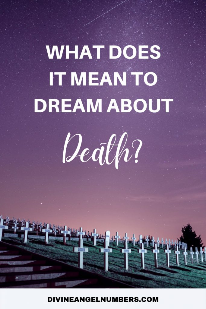 Dreams About Death: What Does It Mean?
