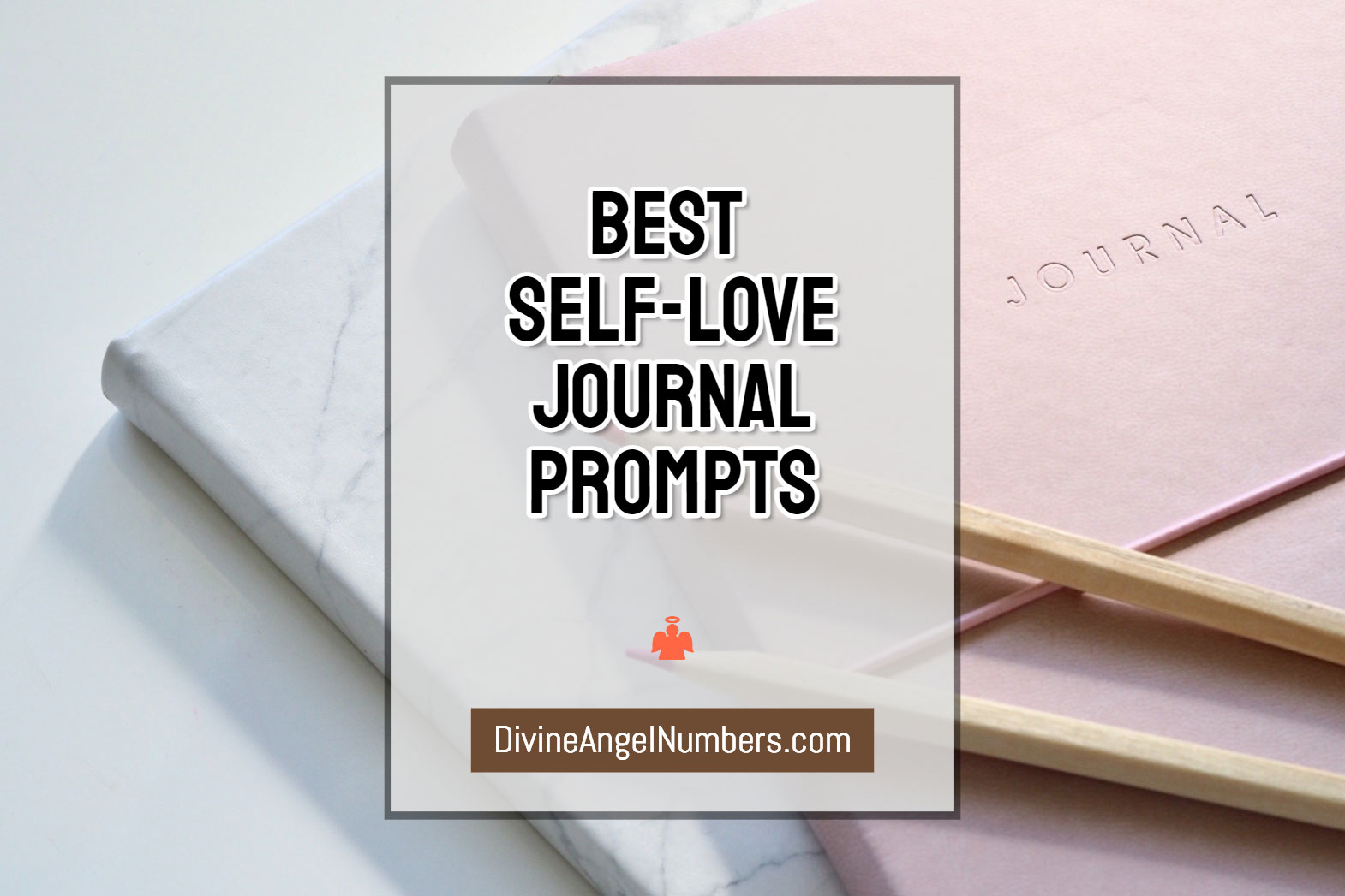 Self-Love Journal Prompts