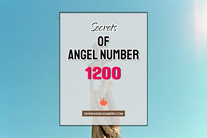 1200 Angel Number: Meaning & Symbolism