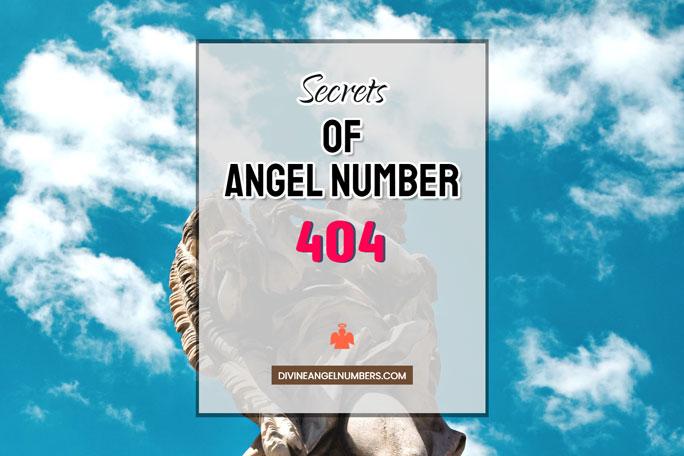 404 Angel Number: Meaning & Symbolism