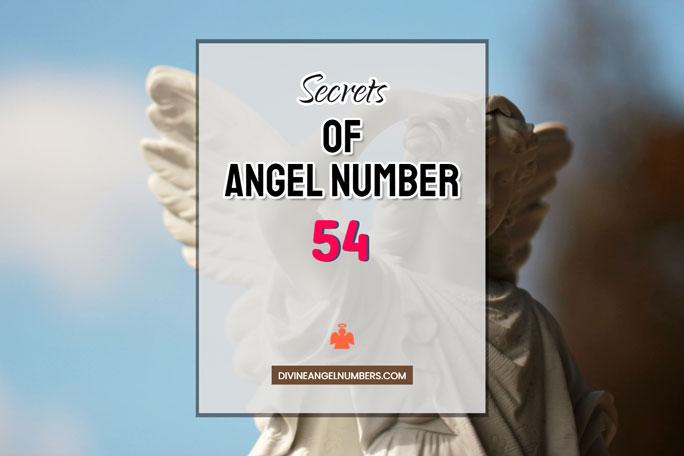 54 Angel Number: Meaning & Symbolism
