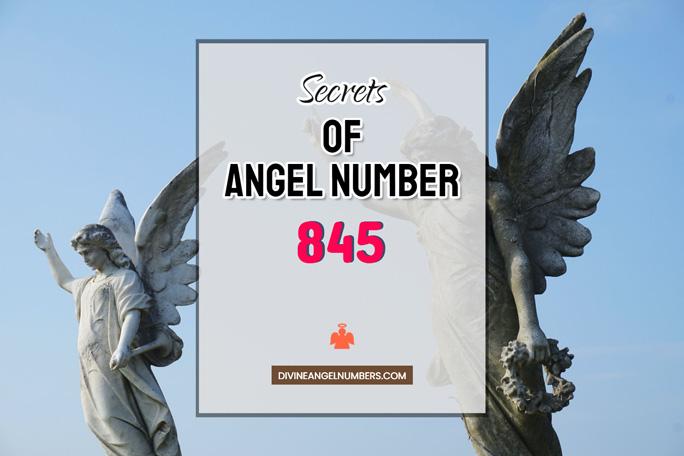 845 Angel Number: Meaning & Symbolism