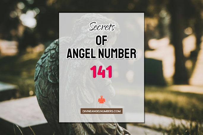 141 Angel Number: Meaning & Symbolism