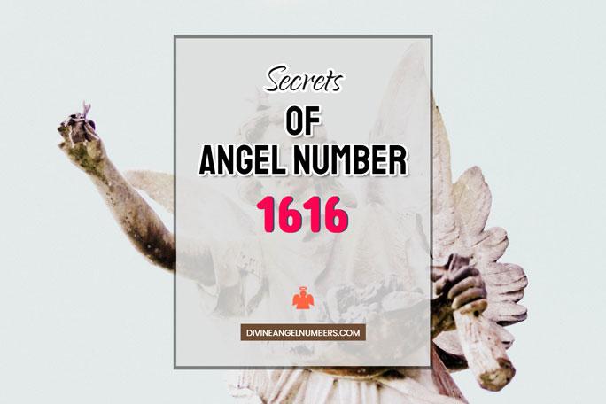 1616 Angel Number: Meaning & Symbolism