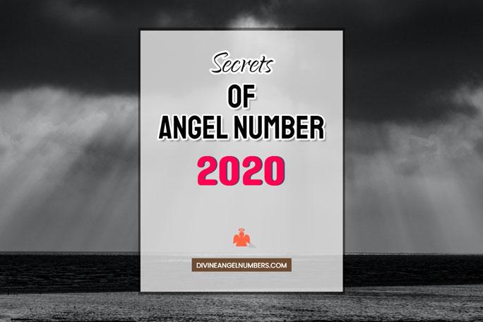 2020 Angel Number: Meaning & Symbolism