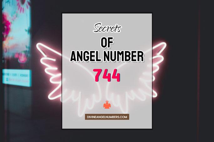 744 Angel Number: Meaning & Symbolism