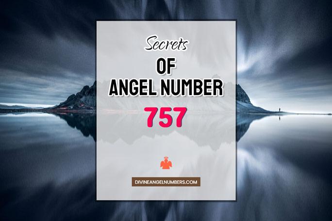 757 Angel Number: Meaning & Symbolism
