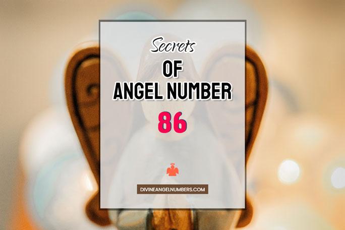 86 Angel Number: Meaning & Symbolism