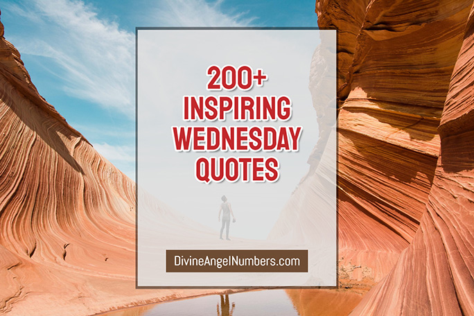 250 Inspiring Wednesday Quotes to Tide Over the Hump Day