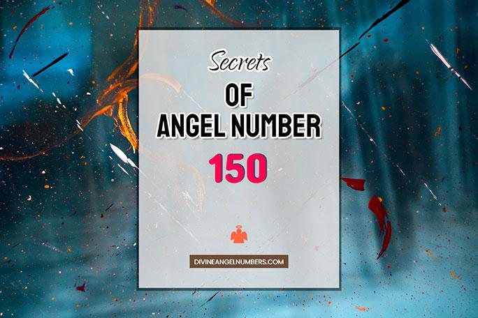 150 Angel Number: Meaning & Symbolism