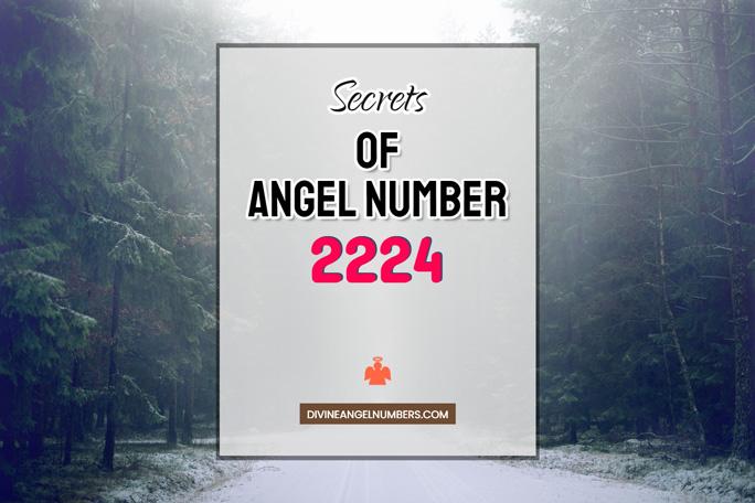 2224 Angel Number: Meaning & Symbolism