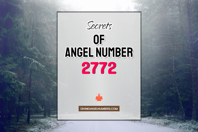 2772 Angel Number: Meaning & Symbolism