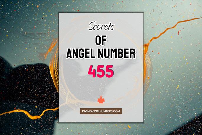 455 Angel Number: Meaning & Symbolism