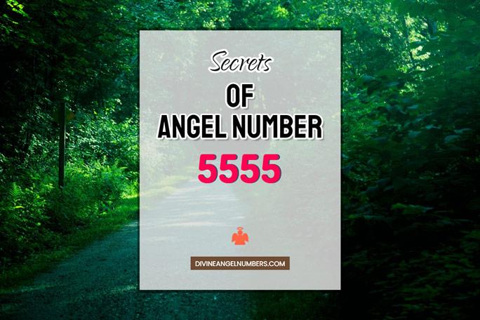 5555 Angel Number: Meaning & Symbolism