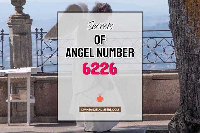 6226 Angel Number: Meaning & Symbolism