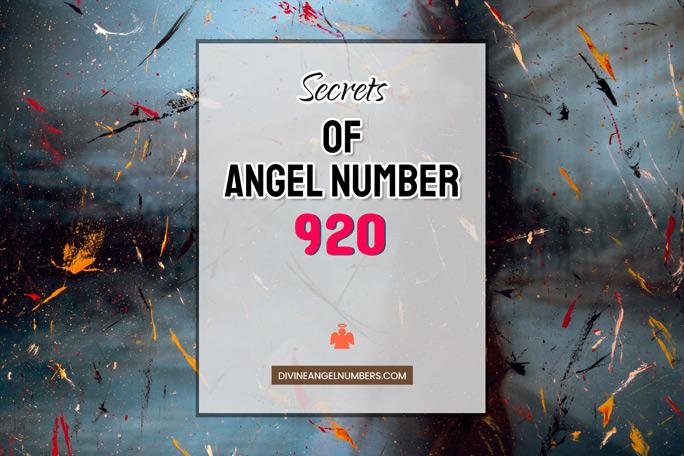 920 Angel Number: Meaning & Symbolism