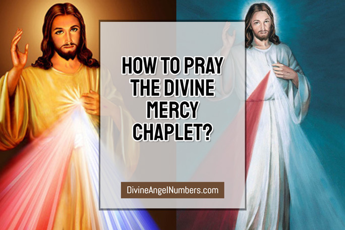 How to Pray the Divine Mercy Chaplet?