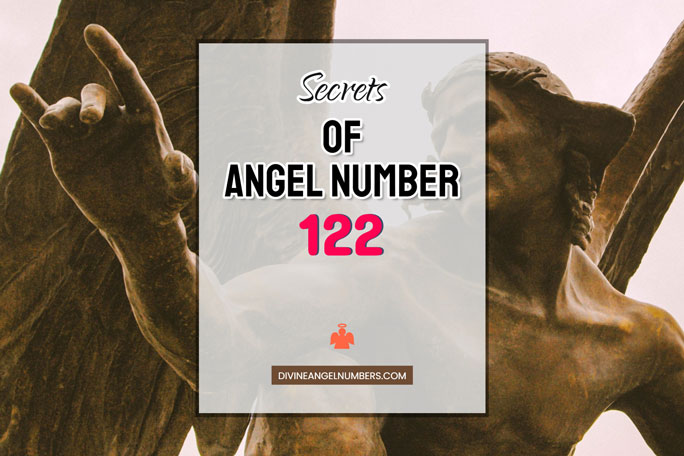 122 Angel Number: Meaning & Symbolism