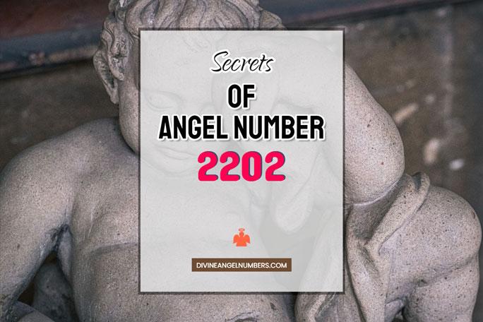 2202 Angel Number: Meaning & Symbolism