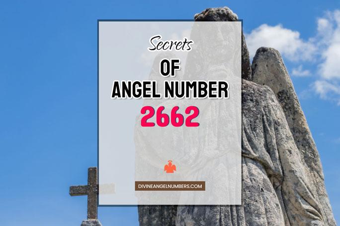 2662 Angel Number: Meaning & Symbolism