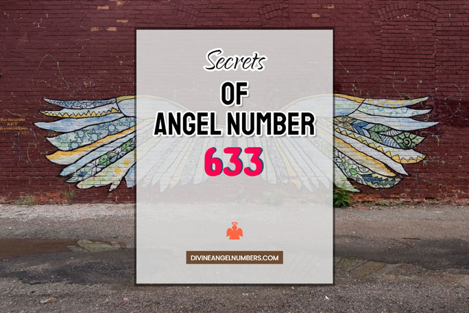 633 Angel Number: Meaning & Symbolism