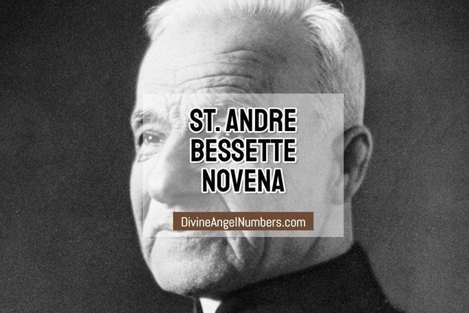 St. Andre Bessette Novena