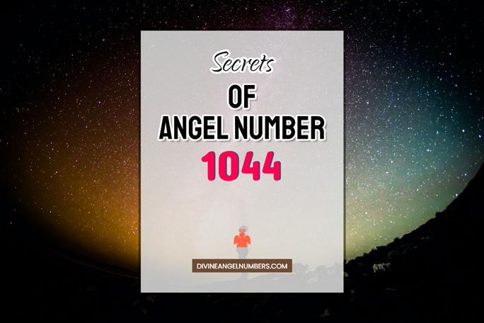1044 Angel Number: Meaning & Symbolism