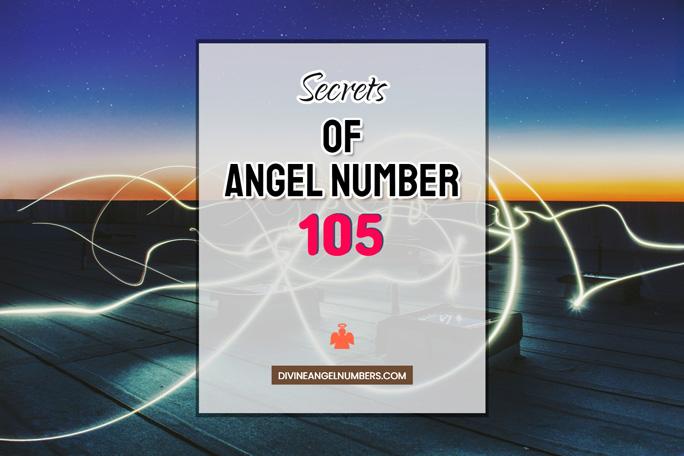 105 Angel Number: Meaning & Symbolism