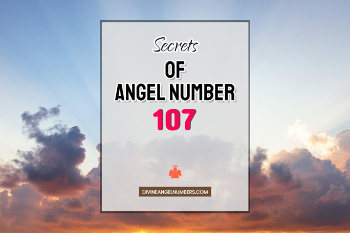 107 Angel Number: Meaning & Symbolism