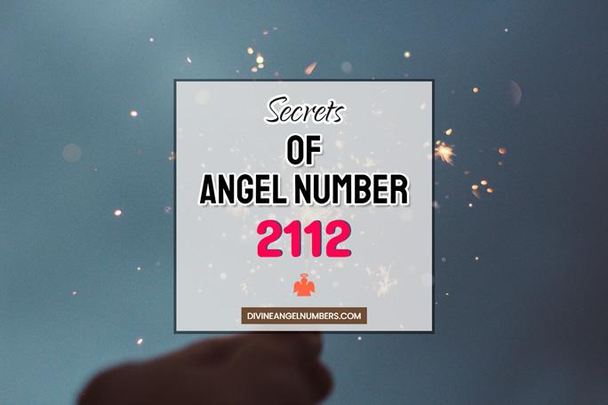 2112 Angel Number: Meaning & Symbolism