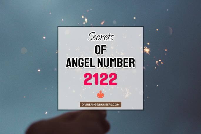 2122 Angel Number: Meaning & Symbolism