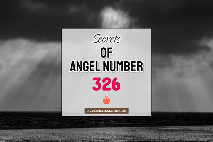 326 Angel Number: Meaning & Symbolism