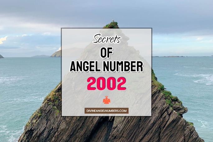 2002 Angel Number: Meaning & Symbolism