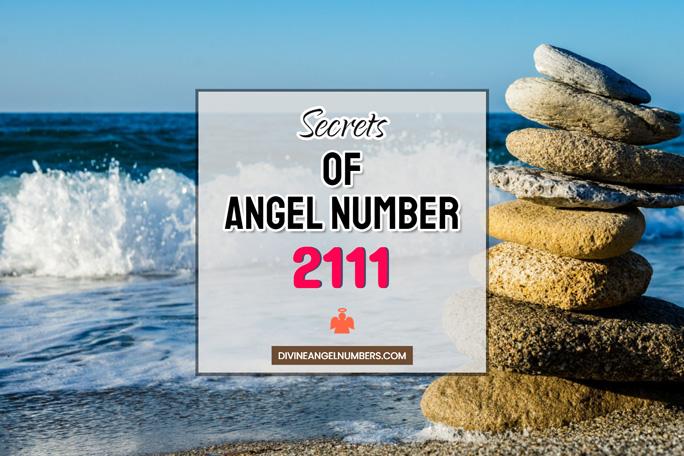 2111 Angel Number: Meaning & Symbolism